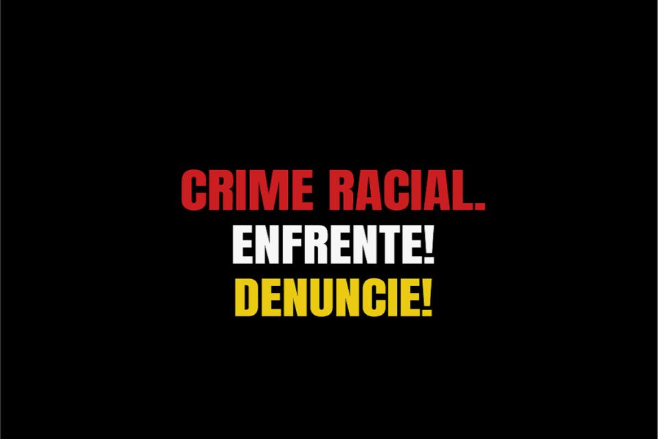 MPDFT promove campanha de incentivo à denúncia de crimes raciais
